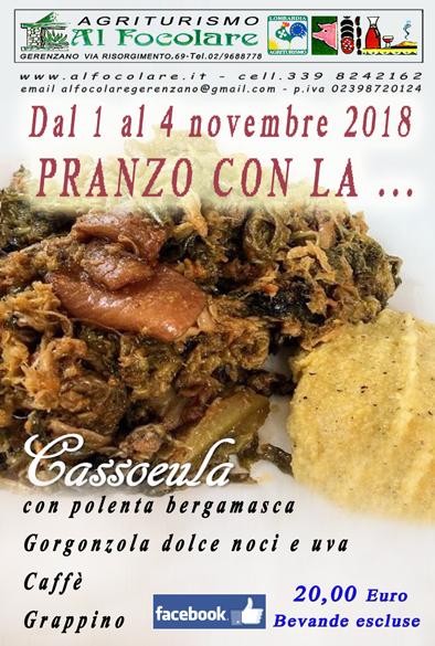 Dal 1 al 4 Novembre 2018 PRANZO CON LA CASSOEULA